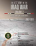 The U.S. Army in the Iraq War Volume 2: Surge and
