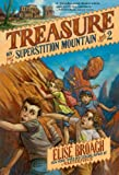 Treasure on Superstition Mountain, Elise Broach, 1250039908
