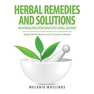 Herbal Remedies & Solutions Audiobook