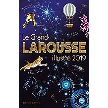GRAND LAROUSSE ILLUSTRÉ 2019 NOËL (LE)
