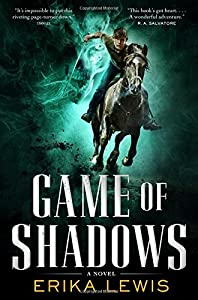 Game of Shadows by Erika Lewis