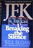 JFK: Breaking the Silence