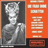 Strauss, R - Die Frau ohne Schatten (Munich 1954 Kempe) by Rysanek / Hopf / Benningsen / Metternich / Schech / Bohme / Rudolf Kempe