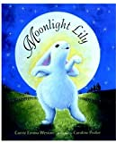 img - for Moonlight Lily book / textbook / text book