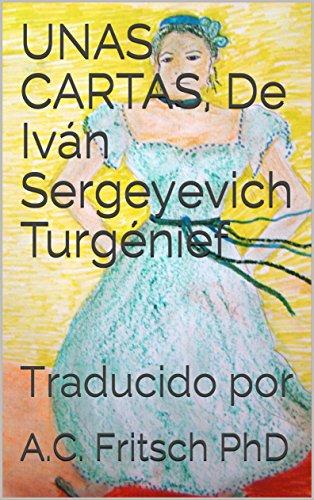 Amazon.com: UNAS CARTAS, De Iván Sergeyevich Turgénief ...