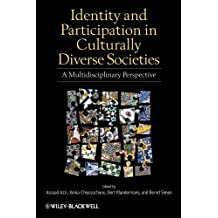 identity and participation in culturally diverse societies kl andermans bert simon bernd azzi assaad e chryssochoou xenia