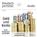 Deutsch perfekt Audio - Auf der Bank. 5/2013    div.