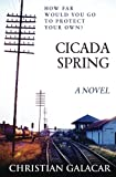 Book cover from Cicada Spring: A Novel by Christian Galacar