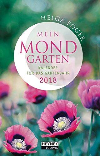 Mein Mondgarten 2018: Taschenkalender