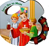 Let's Go to Mass, Catholic Book Publishing Co, 0899427219
