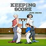 Keeping Score | Jami Deise