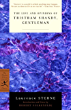 The Life and Opinions of Tristram Shandy, Gentleman (Modern Library Classics)