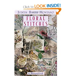 Floral Stitches: An Illustrated Guide Judith Baker Montano