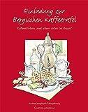 """Einladung zur Bergischen Kaffeetafel: Kaffeedrinken """"..mit allem dröm on dran"""""""