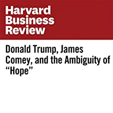 """Donald Trump, James Comey, and the Ambiguity of """"Hope"""" Other by Robin Tolmach Lakoff Narrated by Fleet Cooper"""