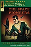 img - for Tom Corbett, Space Cadet: The Space Pioneers book / textbook / text book