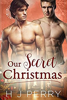 Our Secret Christmas (SHS Book 2) by [Perry, H J]