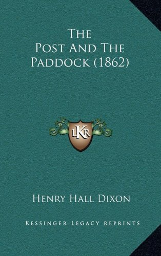 Download The Post And The Paddock (1862) pdf epub
