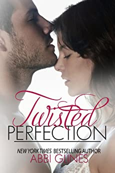 Twisted Perfection by [Glines, Abbi]