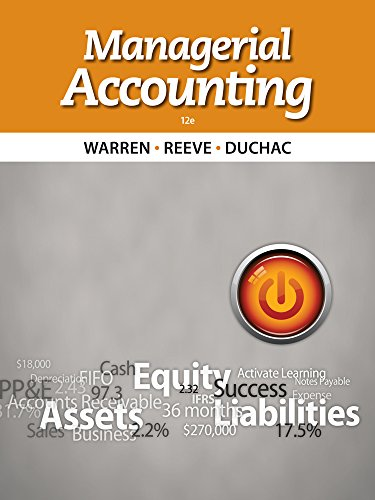 Bundle: Managerial Accounting, 12th + CengageNOW Printed Access Card