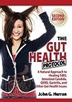 The Gut Health Protocol: A Nutritiona...