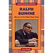 Ralph Bunche: Winner of the Nobel Peace Prize (African-American Biographies)