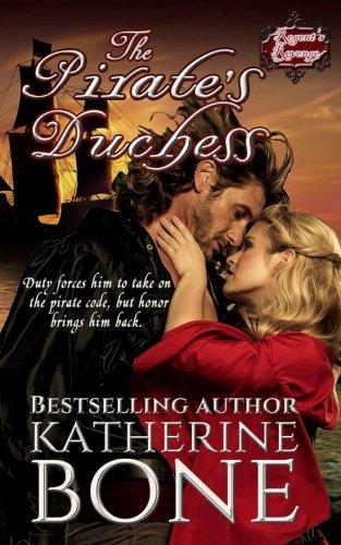 The Pirate's Duchess (The Regent's Revenge) (Volume 1)