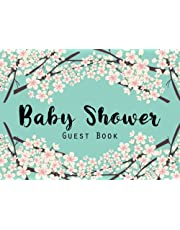 Baby Shower Guest Book: Baby Shower Guestbook and Gift log, Keepsake, Message Log, Advice for Parents and Wishes for Baby