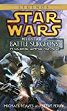 Medstar I: Battle Surgeons (Star Wars: Clone Wars Novel)