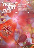 Frieze Art Fair Yearbook 2009-10, Rosalind Furness and Anna Starling, 0955320143