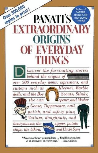 (Extraordinary Origins of Everyday Things)