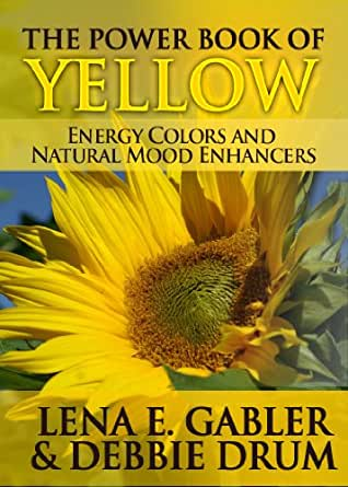 The Power Book of Yellow Energy Colors and Natural Mood Enhancers ...