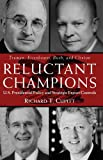 Reluctant Champions, Richard T. Cupitt, 0415924405