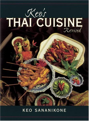 Keo's Thai Cuisine by Keo Sananikone, Sananikone Keo
