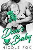Dom's Baby: A Bad Boy Motorcycle Club Romance (Broken Spires MC Book 1) by  Nicole Fox in stock, buy online here