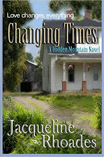 Changing Times: A Hidden Mountain Novel: Volume 2