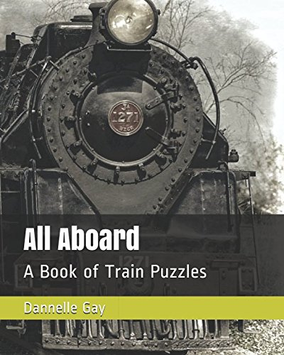 All Aboard: A Book of Train Puzzles (Fun Puzzle Books) (Railroad Soo Line)