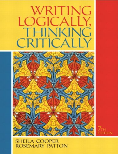 Writing Logically Thinking Critically Plus NEW MyCompLab    Access Card Package (7th Edition)