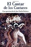 El Cantar de los Cantares, José Emilio Pacheco, 6074450080