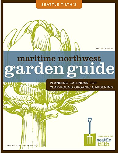 Cheapest Copy Of Maritime Northwest Garden Guide Planning Calendar For Year Round Organic
