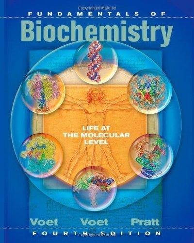 Fundamentals of Biochemistry: Life at the Molecular Level by Voet, Voet, Judith G., Pratt, Charlotte W. (2012) Hardcover ebook