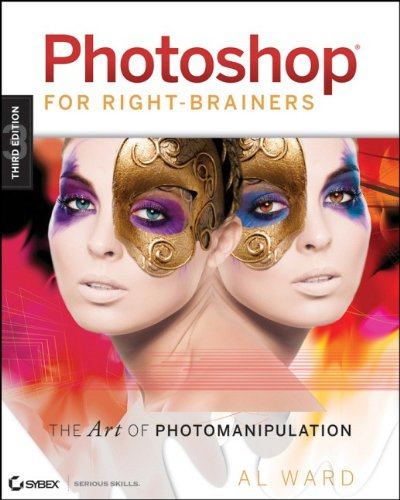 - Photoshop For Right-Brainers: The Art of Photomanipulation
