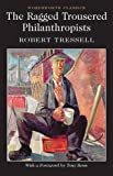 img - for Ragged Trousered Philanthropists (Wordsworth Classics) book / textbook / text book