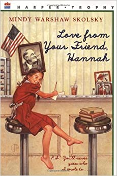 Book Love from Your Friend, Hannah by Mindy Warshaw Skolsky (1-Sep-1999)