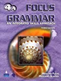 Focus on Grammar 4 : An Integrated Skills Approach, Fuchs, Marjorie and Bonner, Margaret, 0131939211