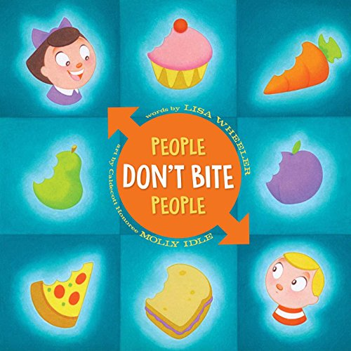 People Don't Bite People (Toddler Themes)