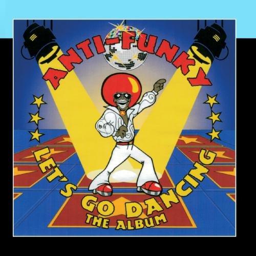 Anti-Funky - The Album - Zortam Music