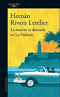 La muerte es una vieja historia eBook: Hernán Rivera ...