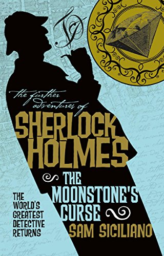 The Further Adventures Of Sherlock Holmes The Moonstones Curse