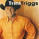 Best Of Trini Triggs